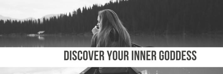 Discover Your Inner Goddess