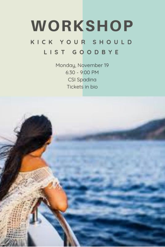 Kick Your Should List Goodbye Promo 4